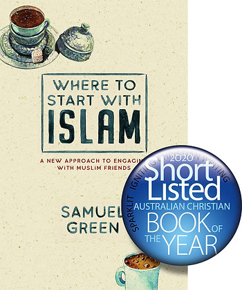 Where To Start With Islam PB A New Approach by Samuel Green