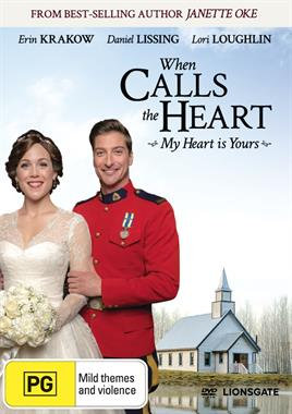 My Heart is Yours DVD #27 When Calls the Heart by J Oke