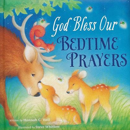 God Bless Our Bedtime Prayers BDBK by Hannah C Hall