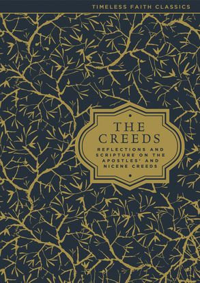 The Creeds HC Reflections and Scripture