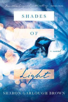 Shades of Light PB by Sharon Garlough Brown