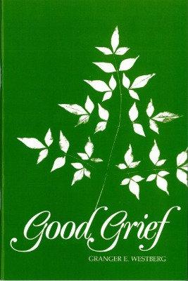 Good Grief PB by Granger Westberg