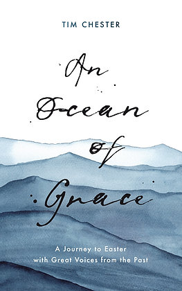 An Ocean of Grace PB by Tim Chester