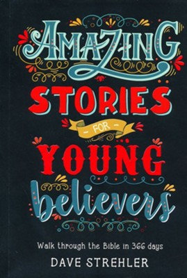 Amazing Stories for Young Believers PB by D Strehler