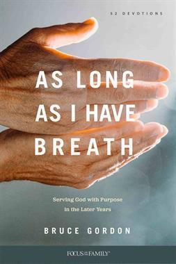 As Long As I Have Breath PB by Bruce Gordon
