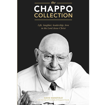The Chappo Collection PB Life, Laughter, Leadership by D Mansfieldsus Christ