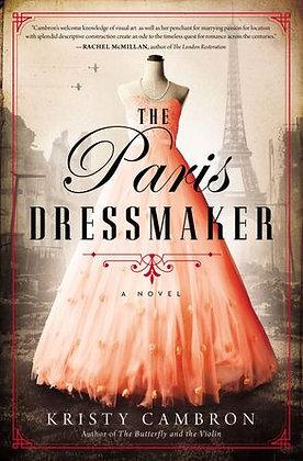 The Paris Dressmaker PB By Kristy Cambron
