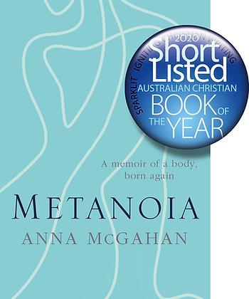 Metanoia PB by Anna McGahan