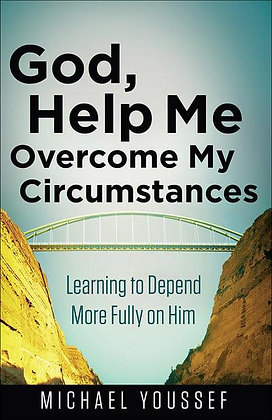 God, Help Me to Overcome My Circumstances PB by Michael Youssef