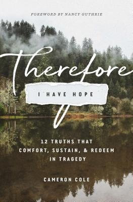 Therefore I Have Hope PB by Cameron Cole