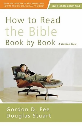 How to Read the Bible Book by Book PB by G Fee