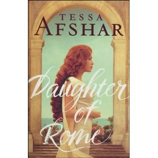 Daughter of Rome PB by Tessa Afshar