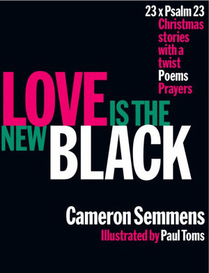 Love Is The New Black PB C Semmens