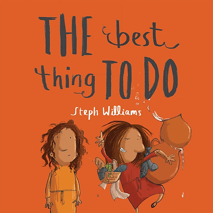 The Best Thing To Do PB by Steph Williams