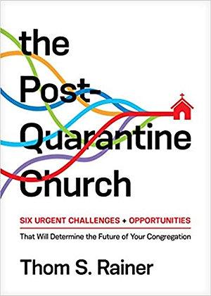 The Post Quarantine Church HC by Thom S. Rainer