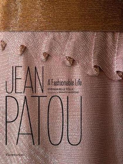 Jean Patou: A Fashionable Life