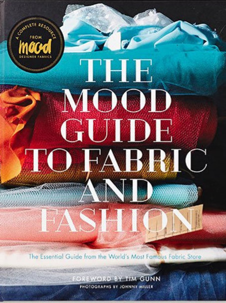 The Mood Guide to Fabric and Fashion