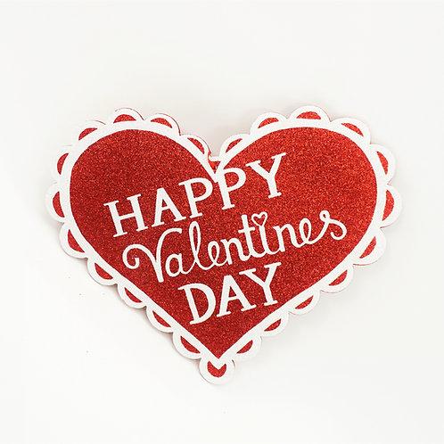 FOAM BOARD HEART 12IN HAPPY VALENTINE'S DAY