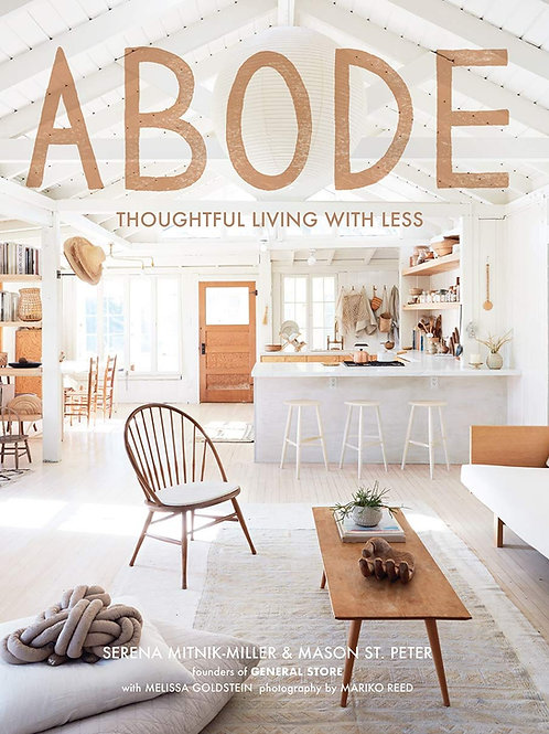 Abode Thoughtful Living With Less