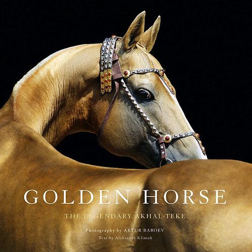 Golden Horse: The Legendary Akhal-Teke