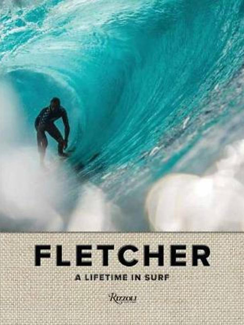 Fletcher: A Lifetime in Surf