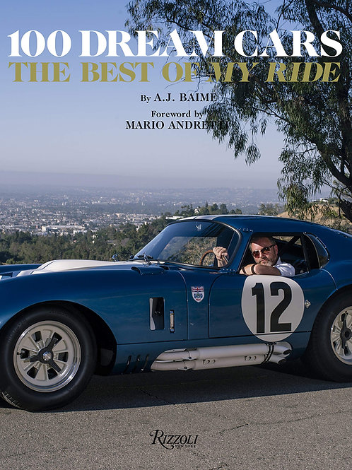 """100 Dream Cars: The Best of """"My Ride"""""""