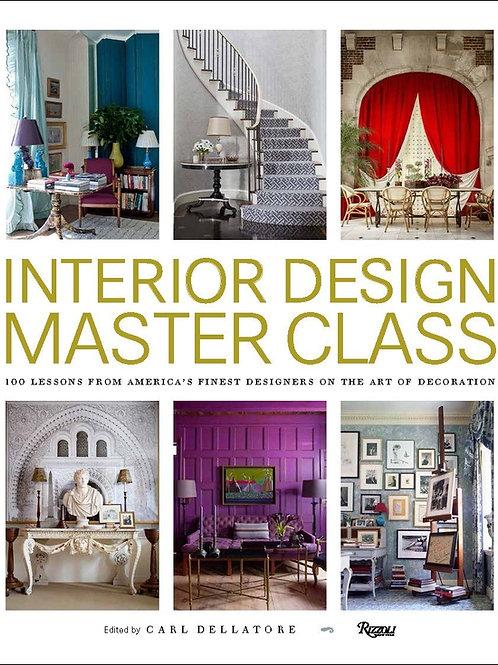 Interior Design Master Class: 100 Lessons