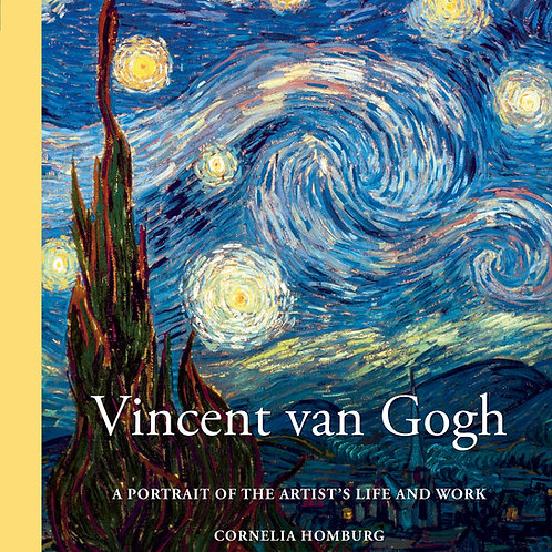 Vincent van Gogh: A Portrait of His Life and Work