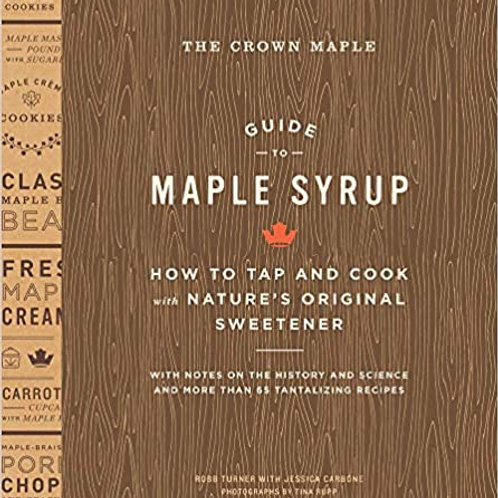 The Crown Maple Guide to Maple Syrup
