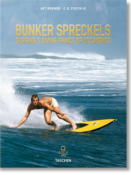 Bunker Spreckels. Surfing 's Divine Prince of Decadence