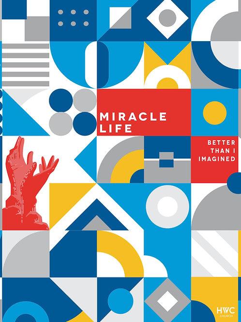 Miracle Life Print