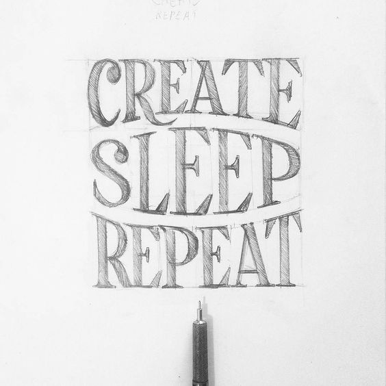 Create. Sleep. Repeat.