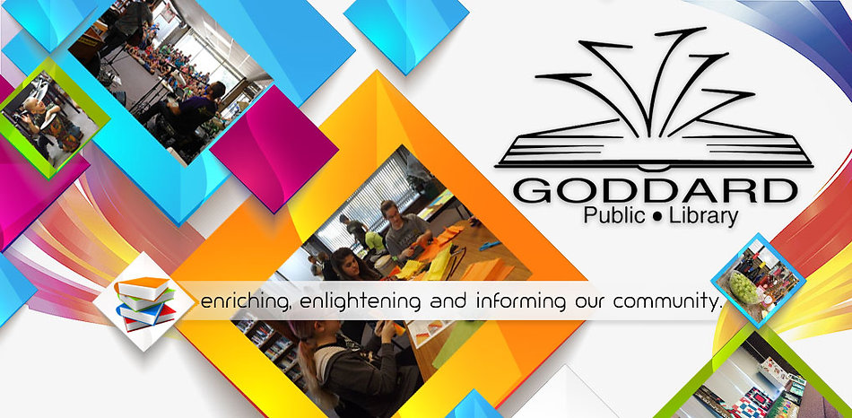 Goddard Public Library, enriching, enlightening and enforming our community.