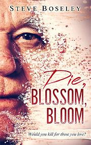 Die Blossom Bloom cover, short horror story