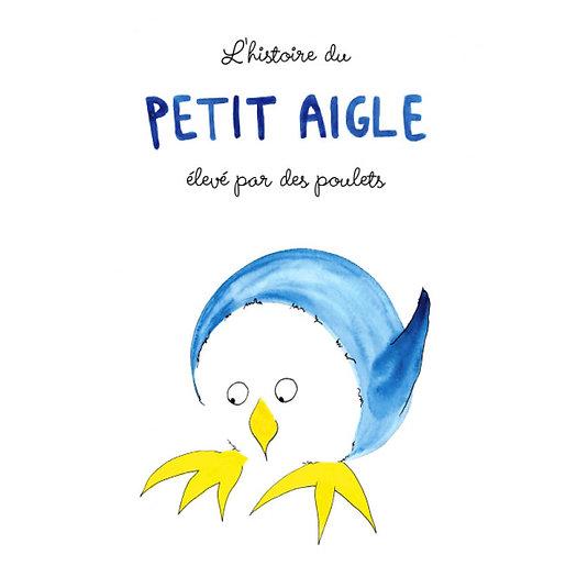 """Livre + CD """"L'Histoire du Petit Aigle Elevé par des Poulets"""""""