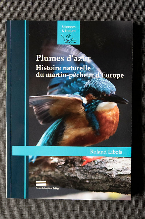 Livre Plume d'Azur - Histoire Naturelle du Martin-Pêcheur
