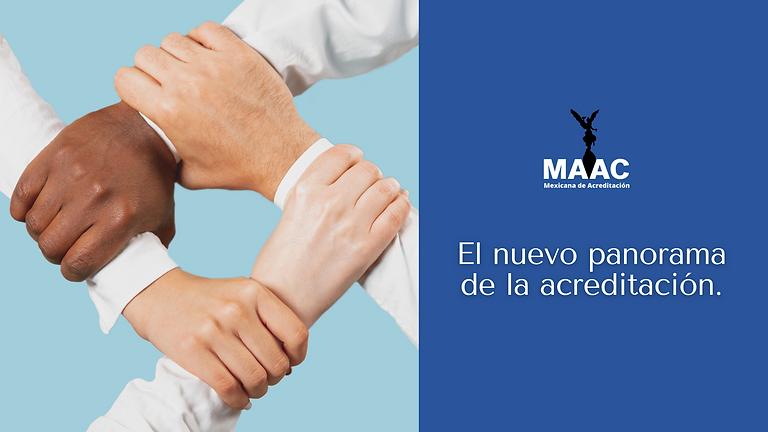 El nuevo panorama de la acreditación: MAAC