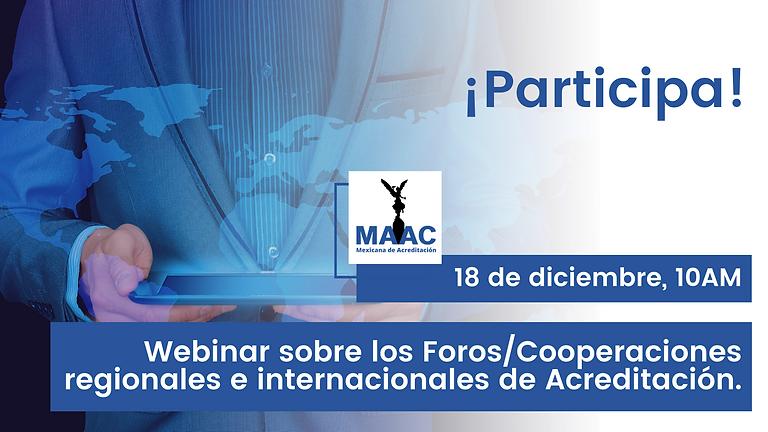 Foros/Cooperaciones regionales e internacionales de Acreditación.