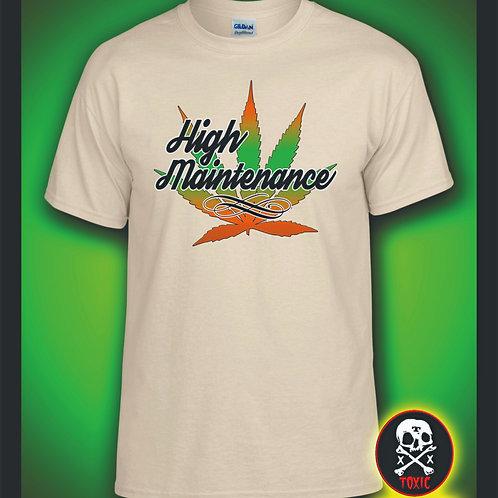 High Maintenance Shirt