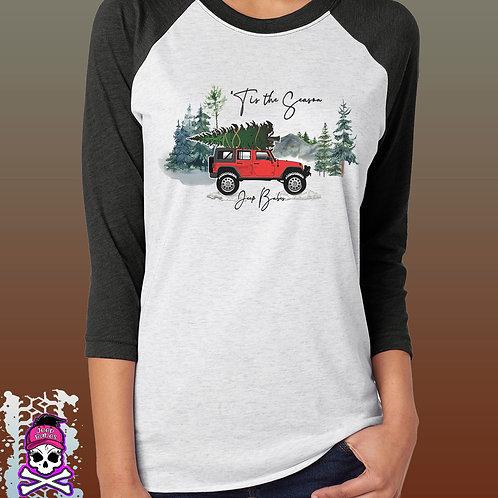 Jeep Babes~ Tis the season ragland shirt