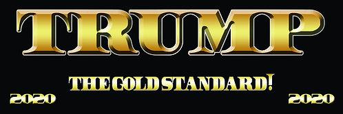 Gold Standard Trump Bumper Sticker