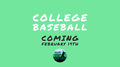 College Baseball 2021 Opening Day Schedule (As of 1/18)