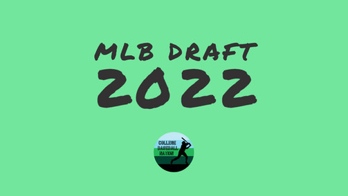 2022 MLB Draft: A Peek Ahead