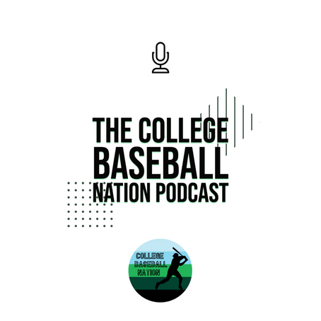 Season 1, Episode 1 The College Baseball Nation Podcast