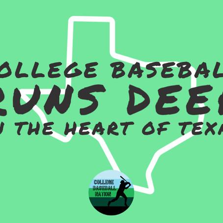 College Baseball Runs Deep In the Heart of Texas