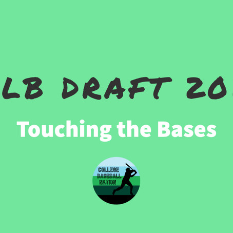 2021 MLB Draft Prospects: Touching the Bases, Chapter 2