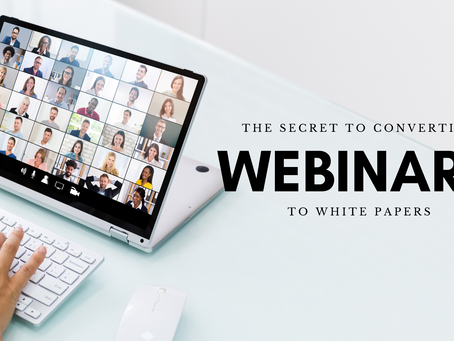 The Secret to Converting Webinars to White Papers