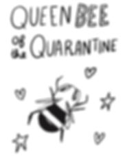 Queen Bee Quarantine