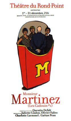 MONSIEUR MARTINEZ - LES CADOUIN I