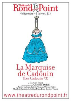 LA MARQUISE DE CADOUIN - CADOUIN III
